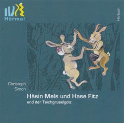 Cover - Hörbuch - CD - Kinderbuch - Häsin Melz und Hase Fitz