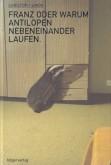 Cover - Franz oder warum Antilopen nebeneinander laufen