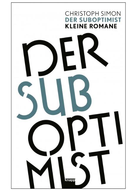 Der Suboptimist, Christoph Simon
